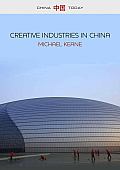 Creative Industries in China: Art, Design and Media