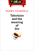 Television & the Meaning of Live