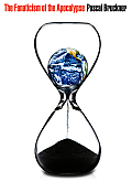 Fanaticism of the Apocalypse Save the Earth Punish Human Beings