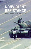 Nonviolent Resistance A Philosophical Introduction