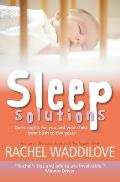 Sleep Solutions: Quiet Nights for You and Your Child: From Birth to Five Years
