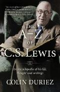 A Z of C S Lewis A Complete Guide to His Life Thoughts & Writings