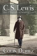C.S. Lewis: A Biography Of Friendship by Colin Duriez