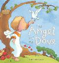 The Angel and the Dove: A Story for Easter
