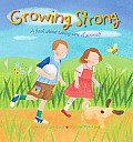 Growing Strong: A Book about Taking Care of Yourself