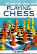 Beginner's Guide to Playing Chess (Usborne Chess Guides)
