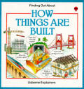 How Things Are Built Finding Out About