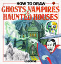 How To Draw Ghosts Vampires & Haunted Houses