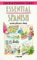 Essential Spanish (Essential Guides Series)