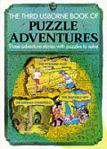Third Usborne Book Of Puzzle Adventures