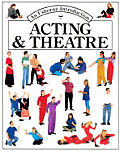 Acting & Theatre (Usborne Introduction)