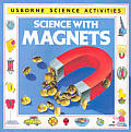 Science with Magnets (Science Activities)