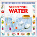 Science with Water (Science Activities)