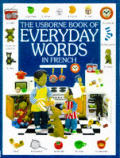 Everyday Words in French (Everyday Words)