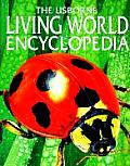 Living World Encyclopedia (Usborne Encyclopedia)