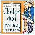 Clothes & Fashion Then & Now Usborne