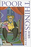 Poor Things Signed First Edition by Alasdair Gray