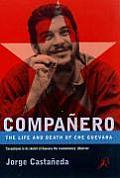 Companero The Life & Death Of Che Guevar