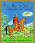 The Brave Sister: A Story from the Arabian Nights
