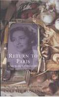 Return To Paris a Memoir With Recipes Cover