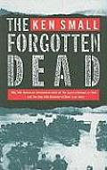 Forgotten Dead Why 946 American Servicemen Died Off the Coast of Devon in 1944 & the Man Who Discovered Their True Story