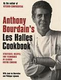 Anthony Bourdains Les Halles Cookbook