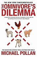 The Omnivore's Dilemma: the Search for a Perfect Meal in a Fast-food W