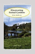 Discovering Period Gardens