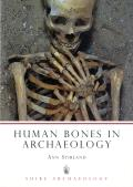 Human Bones in Archaeology (Shire Archaeology)