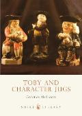 Toby & Character Jugs (Shire Library)