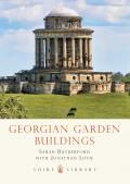 Georgian Garden Buildings (Shire Library)