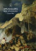 Smugglers and Smuggling: In Britain, 1700-1850 (Shire Library)