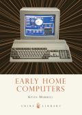 Early Home Computers (Shire Library) Cover