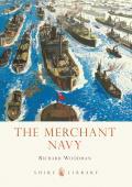 The Merchant Navy (Shire Library)