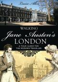 Walking Jane Austen's London (Shire General) Cover