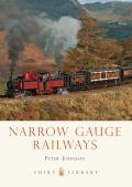 Narrow Gauge Railways (Shire Library)