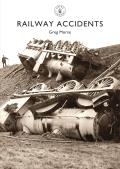 Shire Library #794: Railway Accidents