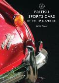 British Sports Cars of the 1950s and 60s (Shire Library)