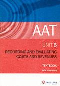 Recording & Evaluating Cost Revenues P6