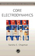 Core Electrodynamics (Master's Series in Physics and Astronomy)