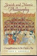 Jewish and Islamic Philosophy: Crosspollinations in the Classical Age
