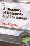 Glossary Of Netspeak & Textspeak