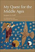 My Quest for the Middle Ages