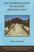 Introduction to Islamic Archaeology