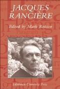 Jacques Rancière: Aesthetics, Politics, Philosophy
