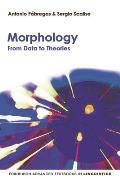Morphology: From Data to Theories (Edinburgh Advanced Textbooks in Linguistics)