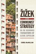 Zizek and Communist Strategy