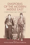 Diasporas of the Modern Middle East: Contextualising Community