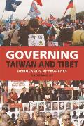 Governing Taiwan and Tibet: Democratic Approaches