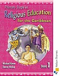 Primary Steps in Religious Education for the Caribbean Book 1